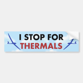 R/C Soaring - I Stop for Thermals Bumper Sticker