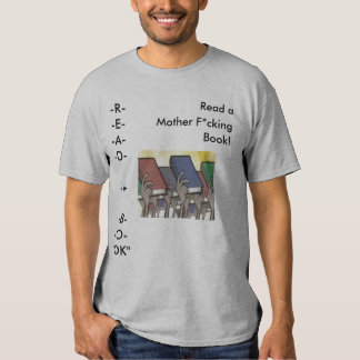 "-R-E--A--D--A--B--O-""OK"", ead a , ... - Customized Shirt"