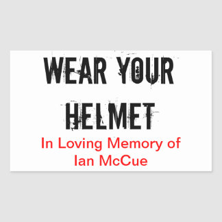 "R.I.P Ian McCue ""Wear Your Helmet"" memorial sticks Sticker"