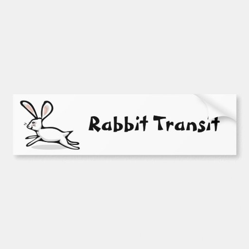 Rabbit Transit Bumper Stickers