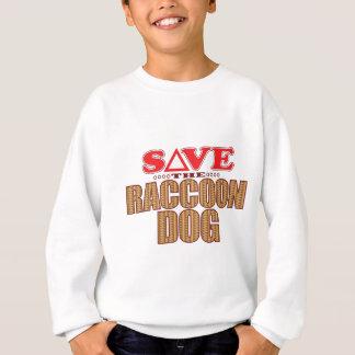 Raccoon Dog Save Sweatshirt