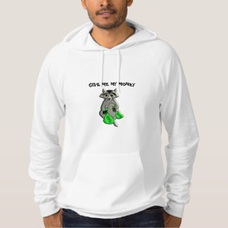 Raccoon - Give Me Money Hoodie