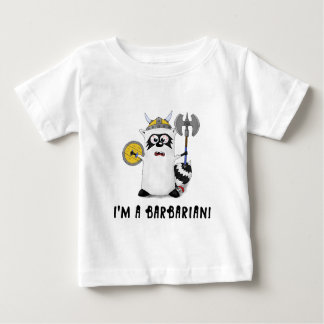 Raccoon: I'm a Barbarian! Baby T-Shirt