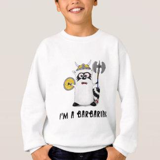 Raccoon: I'm a Barbarian! Sweatshirt