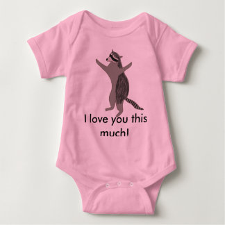 """Raccoon infant shirt """"I love you this much!"""""""