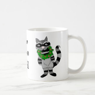 Raccoon-  I've Been Had! Coffee Mug