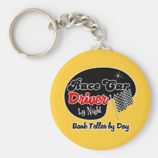 Race Car Driver by Night Bank Teller by Day Basic Round Button Keychain
