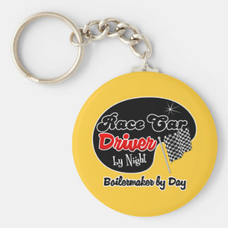 Race Car Driver by Night Boilermaker by Day Key Chains