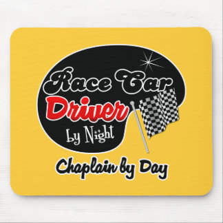 Race Car Driver by Night Chaplain by Day Mouse Pad