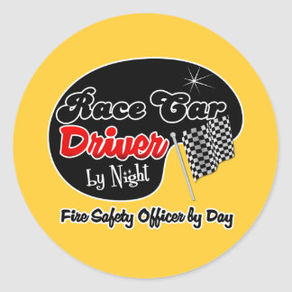 Race Car Driver by Night Fire Safety Officer by Da Classic Round Sticker