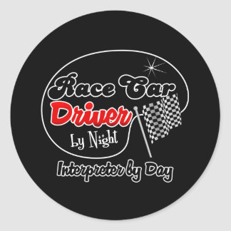 Race Car Driver by Night Interior Designer by Day Round Sticker