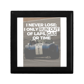 Racer Driver Out Of Laps Gas Time Never Lose Racin Gift Box