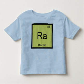 Rachel Name Chemistry Element Periodic Table Toddler T-shirt
