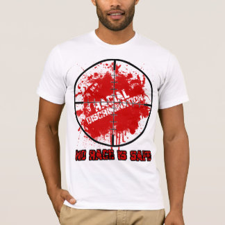 Racial Discrimination T-Shirt