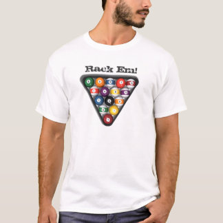Rack Em! Pool Balls: Billiards: T-Shirt