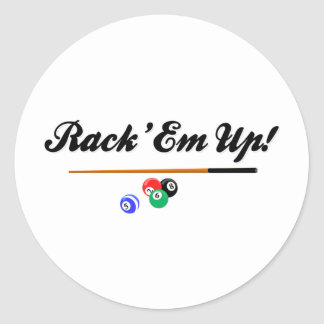 Rack Em Up Round Sticker
