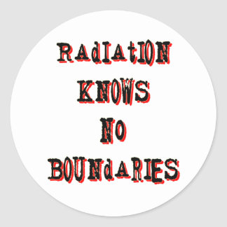 Radiation Knows No Boundaries Anti-Nuclear Classic Round Sticker