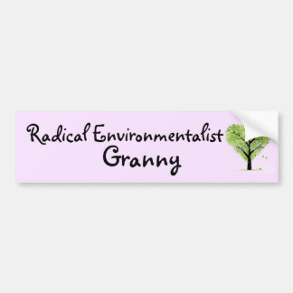 Radical Environmentalist Granny Bumper Sticker
