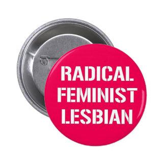 Radical Feminist Lesbian 2 Inch Round Button