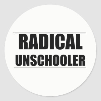 Radical Unschooler Stickers