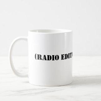 RADIO EDIT COFFEE MUG