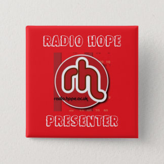 Radio Hope Presenter 2 Inch Square Button