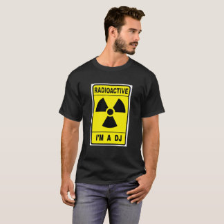 Radioactive DJ T-Shirt
