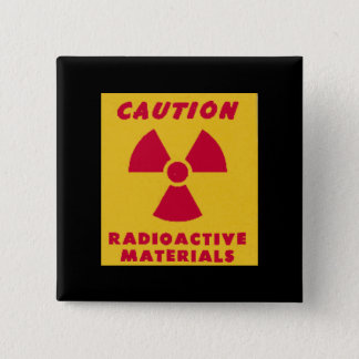 Radioactive Materials novelty 2 Inch Square Button