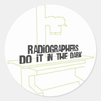 Radiographers Do It In the Dark (Line) Round Sticker