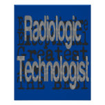 Radiologic Technologist Extraordinaire Poster