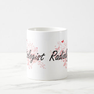 Radiologist Artistic Job Design with Butterflies Coffee Mug