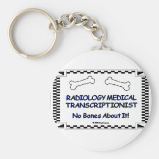 Radiology Medical Transcriptionist Keychain