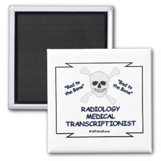 RADIOLOGY MT Bad to Bone Square Magnet