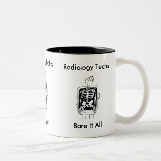 Radiology Techs, Bare It All Mug