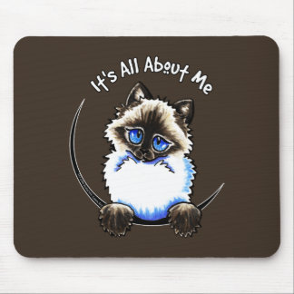 Ragdoll Ragamuffin Its All About Me Mouse Pad