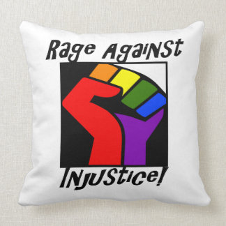 Rage Against Injustice! Throw Pillow