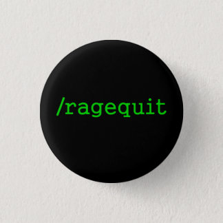 Ragequit Gamer 1 Inch Round Button