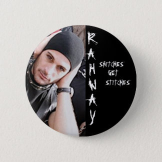 RAHWAY, Snitches, Get, Stitches Pin