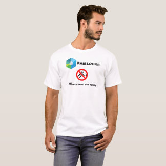 Raiblocks - Miners Need Not Apply: Red no circle T-Shirt