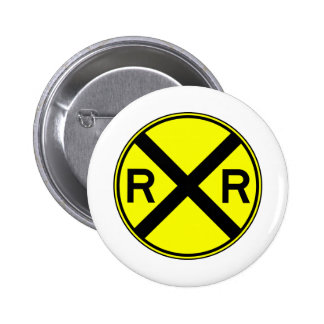 Railroad Crossing Warning Street Sign Train 2 Inch Round Button