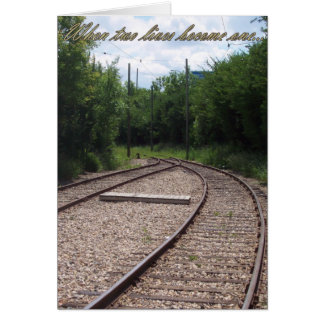 Railroad When Two Lives Become One Wedding Card