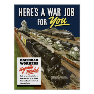Railroad Workers Urgently Needed -- WW2 Poster