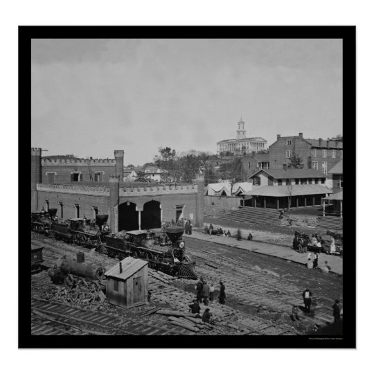 Railroad Yard and Depot in Nashville, TN 1864 Poster
