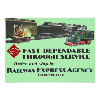 Railway Express Fast Dependable Service Poster