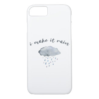 "Rain Cloud Art with Quote ""I Make It Rain"" iPhone 8/7 Case"
