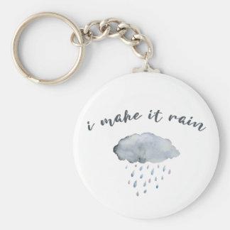"""Rain Cloud Art with Quote """"I Make It Rain"""" Keychain"""