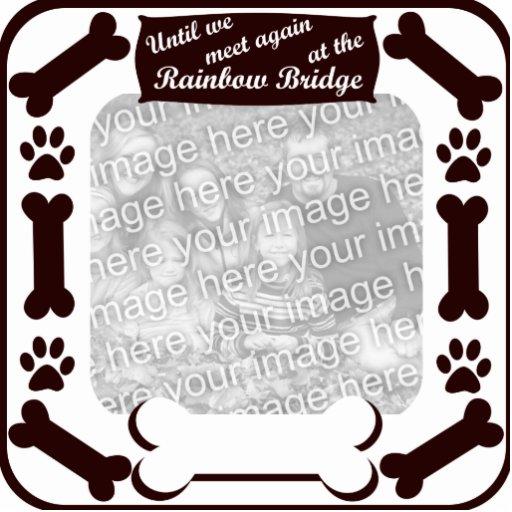 Rainbow Bridge Dog Bone Frame Standing Photo Sculpture