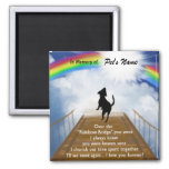 Rainbow Bridge Memorial Poem for Dogs Square Magnet
