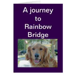 Rainbow Bridge - sympathy for dog Card