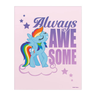 Rainbow Dash   Always Awesome Acrylic Print